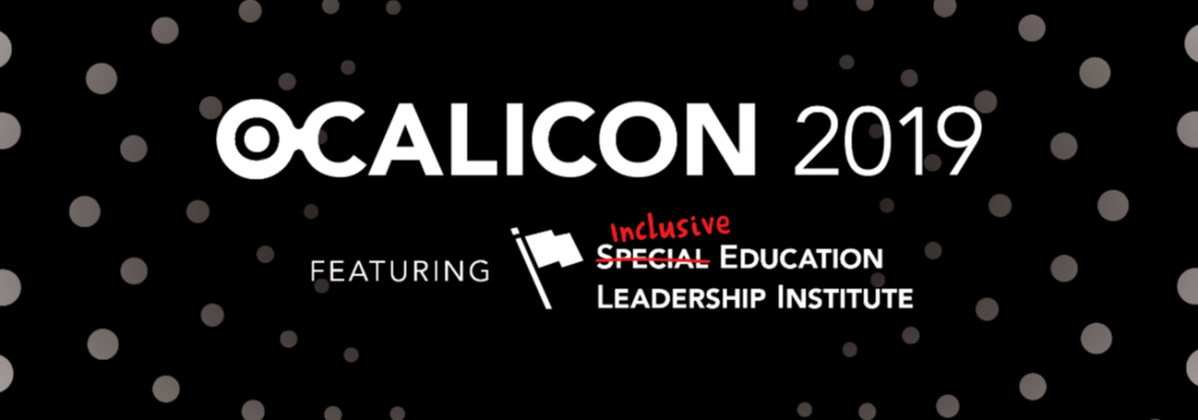 Ocalicon 2019 featuring Inclusive Education Leadership Institute
