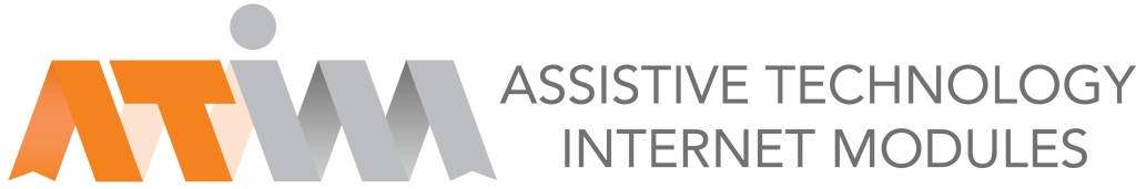 Assistive Technology Internet Modules (ATIM)