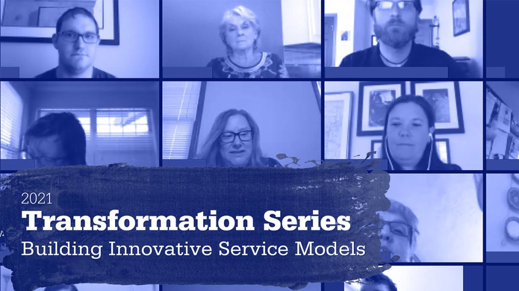 2021 Transformation Series: Building Innovative Service Models