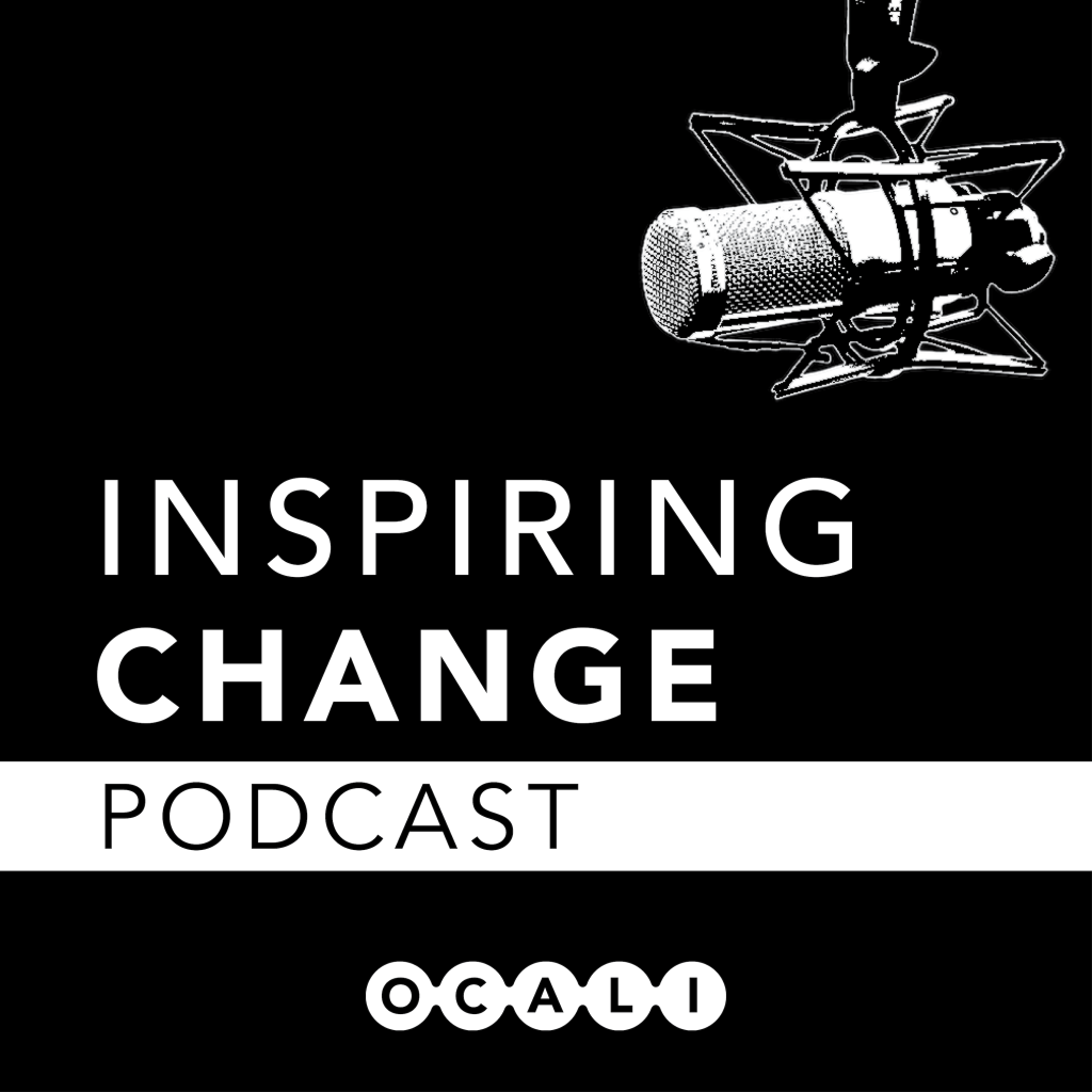 Inspiring Change Podcast from OCALI with microphone logo