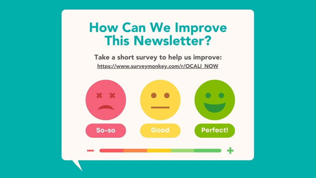 How can we improve this newsletter? Sad face, neutral face, happy face with a rating scale from so-so to good to perfect