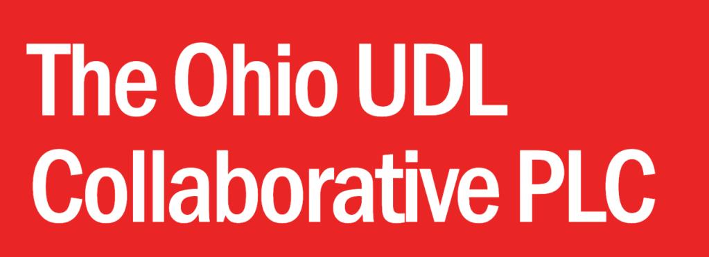The Ohio UDL Collaborative PLC